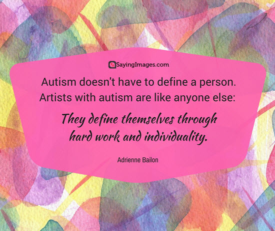 autism sayings