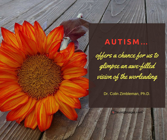 Autism Quotes Best Inspirational Autism Quotes And Sayings Word Porn Quotes Love