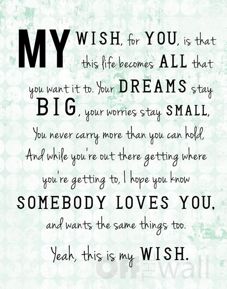 My Wish For You Word Porn Quotes Love Quotes Life Quotes