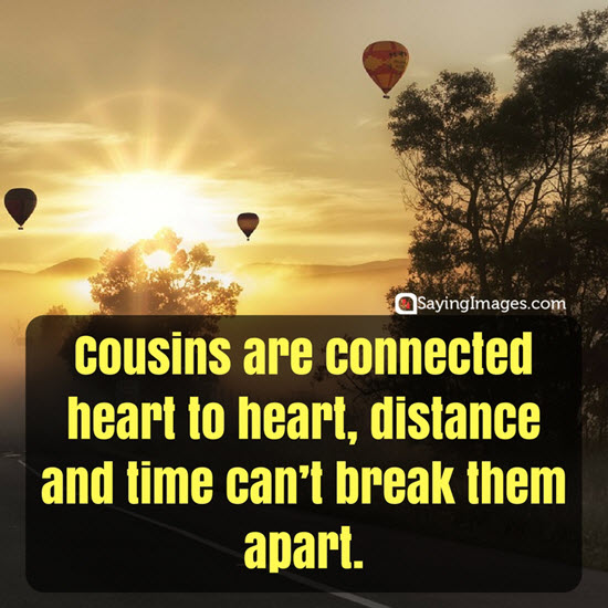 cousin to cousin quotes