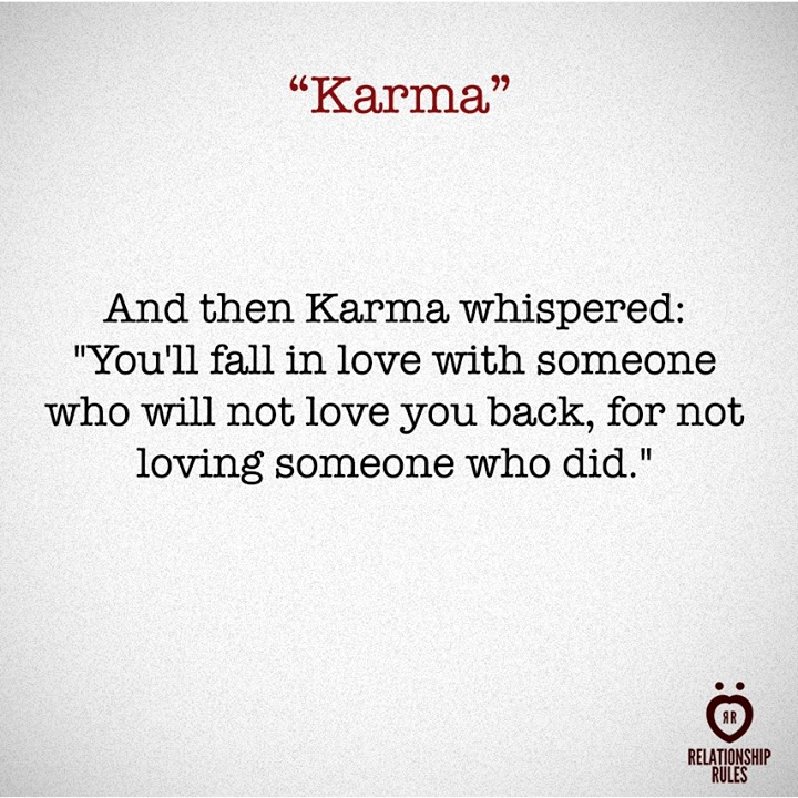 Quotes About Karma And Relationships Wwwpicswecom