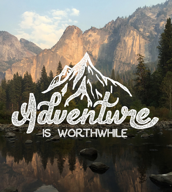 Love Adventure Quotes Extraordinary Adventure Is Worthwhile Word Porn Quotes Love Quotes Life Quotes