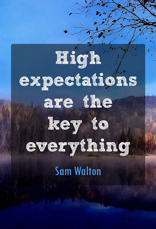 High Expectations Word Porn Quotes Love Quotes Life Quotes