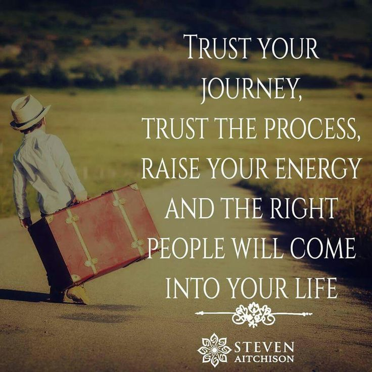 Trust Your Journey Word Porn Quotes Love Quotes Life Quotes