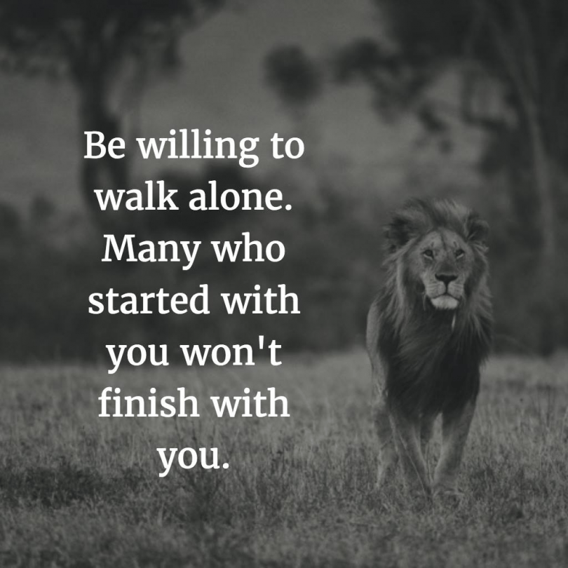 Walk Alone - Word Porn Quotes, Love Quotes, Life Quotes