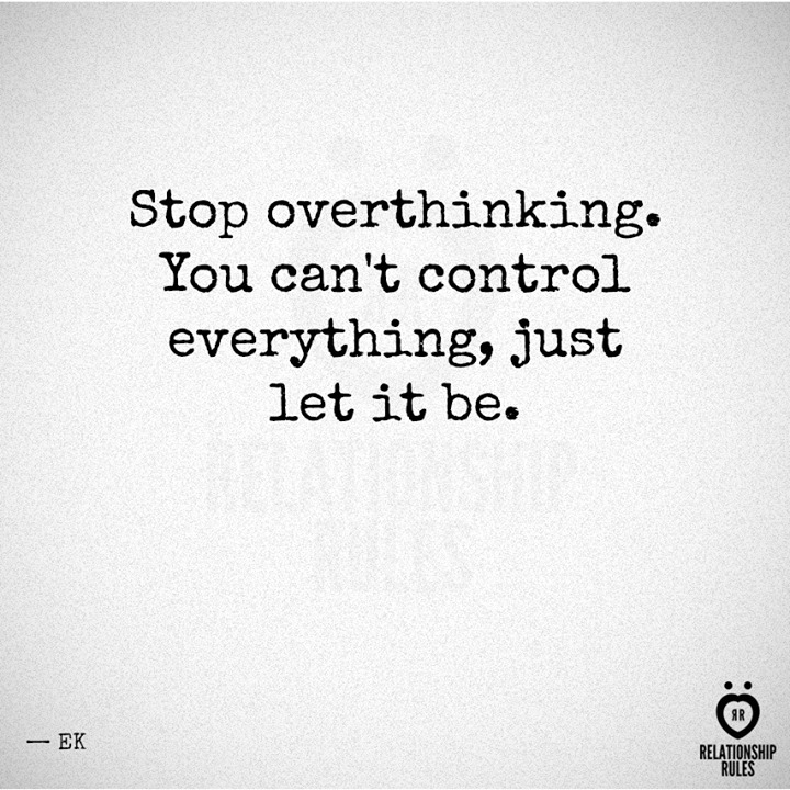 how to stop overthinking in relationships