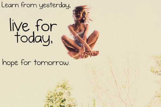 Live For Today Quotes Unique Live For Today  Word Quotes Love Quotes Life Quotes