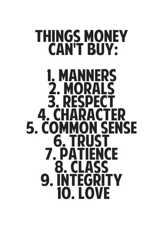 Things Money Can T Buy Word Porn Quotes Love Quotes Life Quotes