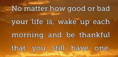 good morning quotes no matter how good or