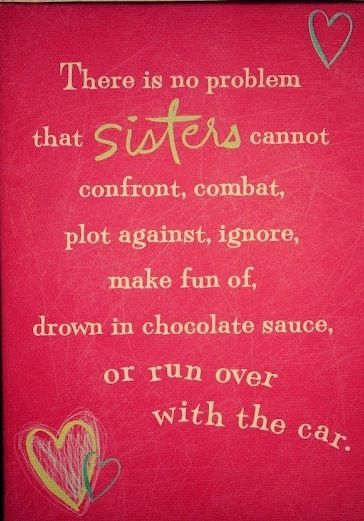 Run Over Sister Quotes