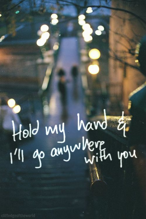 Hold My Hand Amazing Quotes