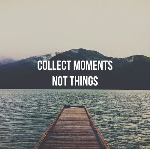 Collect Moments Amazing Quotes