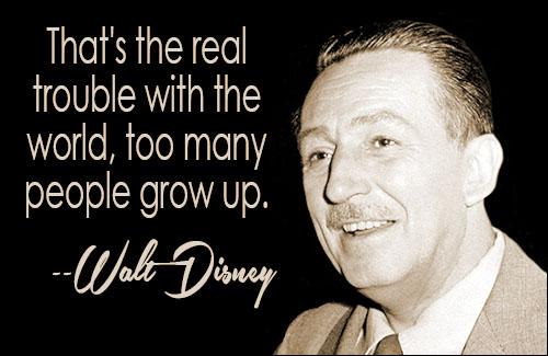 People Grow Up  Walt Disney Quotes