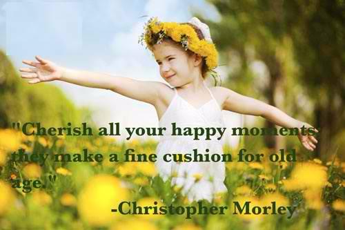 Unique Best Quotes About Happy Moments