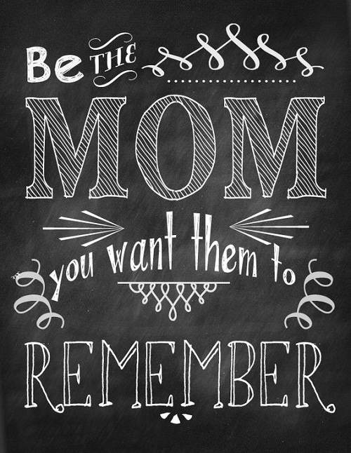 Remember Mother Quotes