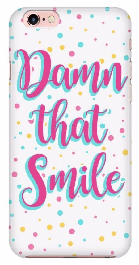 'Damn That Smile' Beautiful Smile Quotes Phone Case