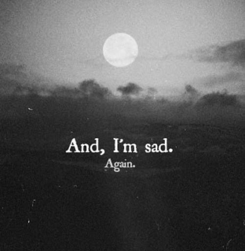 sad saying