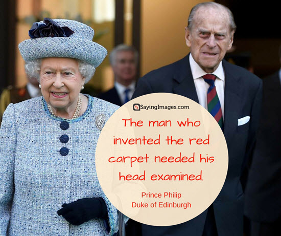 prince philip famous quotes