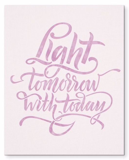 """Light Tomorrow With Today Morning Quote 8X10"""" Canvas Wall Art"""