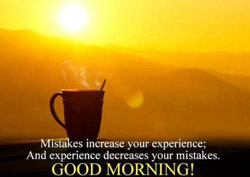 great-good-morning-quotes-mistakes-increases-your-experience