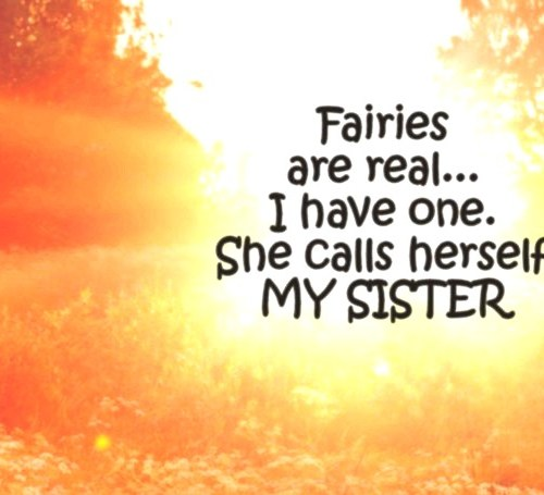 Real Fairies Sister Quotes