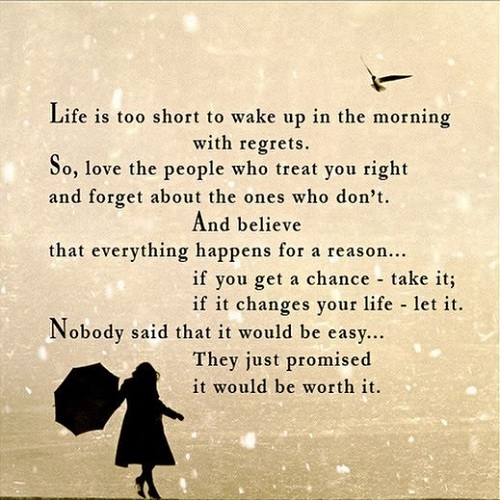 Life is too Short Lovely Quotes
