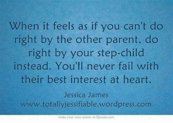 Family quotes about handling step parenting.