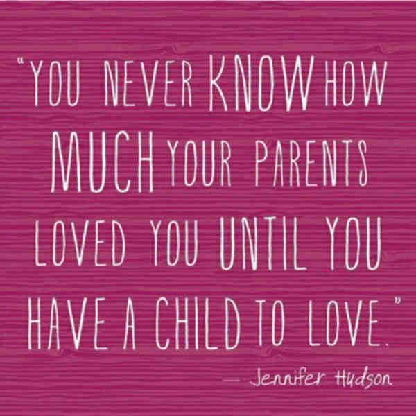 Family quotes about parents' love.
