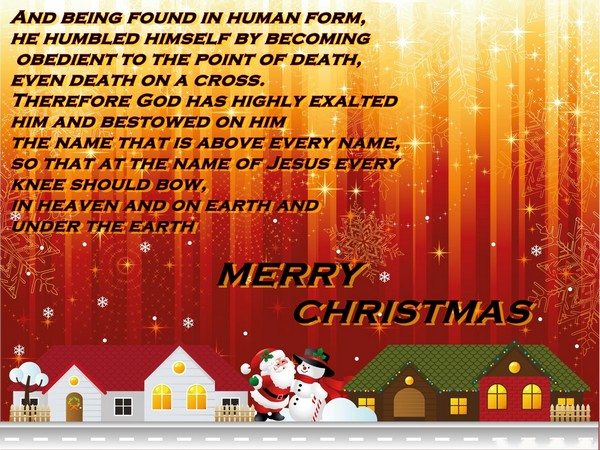 And Being Found In Human Form, He Humbled Himself By Becoming Obedient To  The Point Of Death, Even Death On A Cross. Christmas Carol Quotes