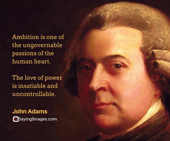 john adams quotes ambition