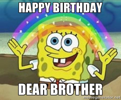 20 Birthday Memes For Your Brother Word Porn Quotes Love Quotes
