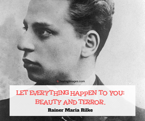 rainer maria rilke quotes beauty and terror