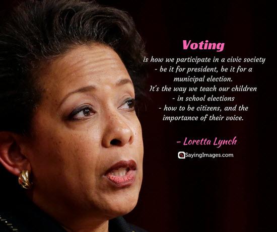 loretta lynch vote quotes