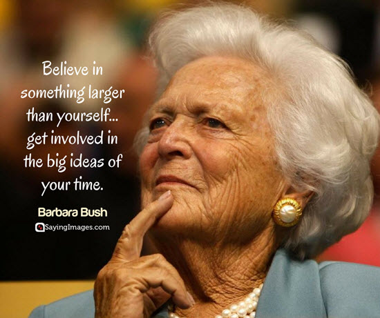 barbara bush believing quotes