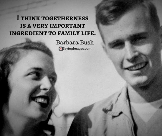 barbara bush family quotes