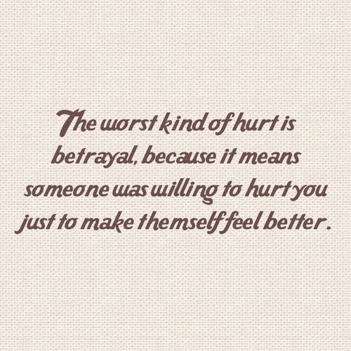 Betrayal Quotes Hurt Love