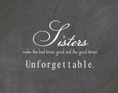 Sisters Quotes | Top 100 Sister Quotes And Funny Sayings With Images Word Porn