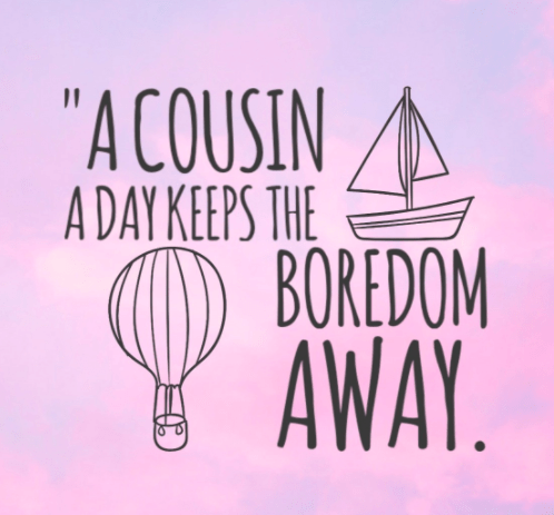 Cousin Quotes