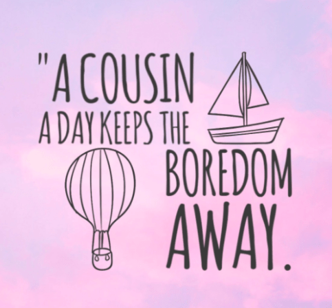 60 Best Cousin Quotes And Sayings You'll Love Word Porn Quotes Unique Cousin Quotes