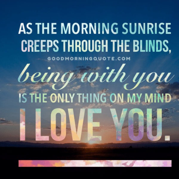 Good morning romantic quotes for him
