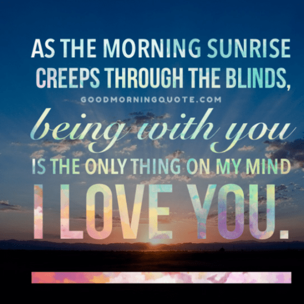 60 Sweet Romantic Good Morning Quotes For Him Word Porn Quotes Delectable Morning Quotes For Him
