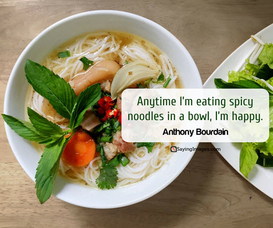 anthony bourdain quotes spicy noodles