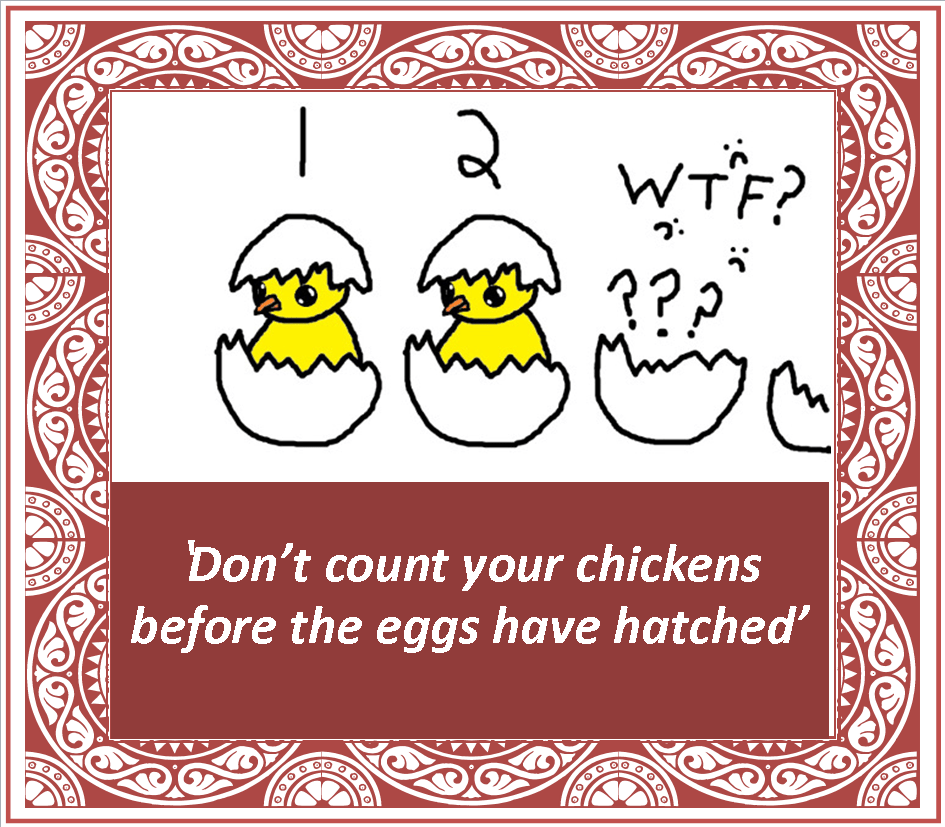 14_don't count your chickens