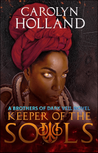 Keeper of the Souls by Carolyn Holland