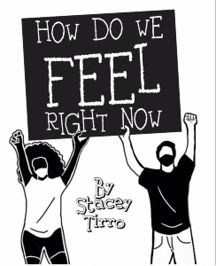Script-How Do We Feel Right Now-Stacey Tirro
