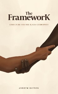 The Framework by Andrew Raybon