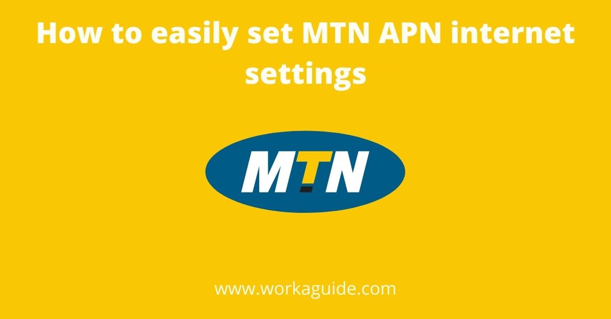 MTN APN Internet settings