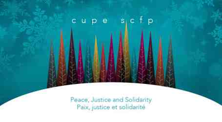 Happy Holidays from CUPE! | Canadian Union of Public Employees