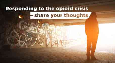 Take the survey to chart CUPE's response to Canada's opioid crisis