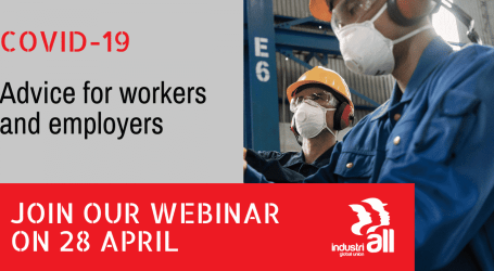Join IndustriALL webinar on 28 April